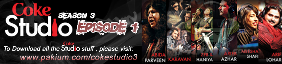 Coke Studio Season3 Episode1