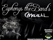 euphonys the band -maahi