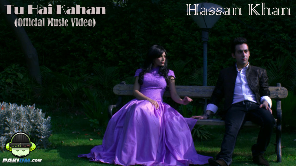 Tu hai Kahan by Hassan Khan