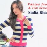 Sadia Khan Pakistani Film And Drama Actress/Model