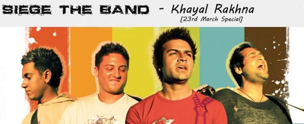 Siege Band - Khayal Rakhna