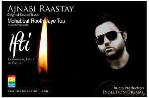 Ifti Ajnabi Rastay Drama OST Mohabbat Rooth Jayegee