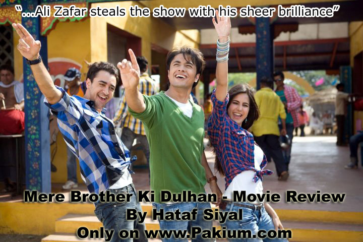Ali Zafar steals the show in Mere Brother Ki Dulhan