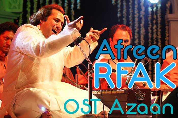 Afreen Rahat Fateh ALi Khan OST Azaan