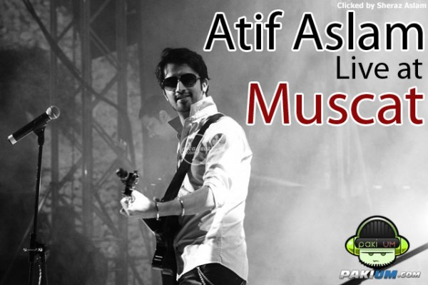 Atif Aslam Live At Muscat (Concert Pictures)