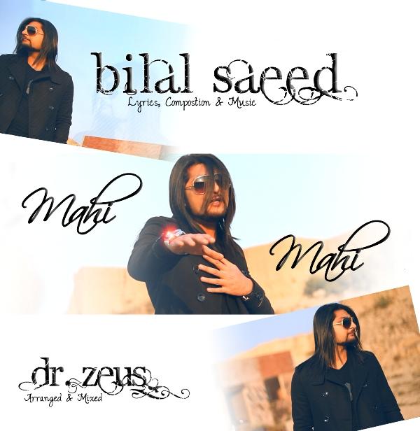 Bilal Saeed Mahi Mahi