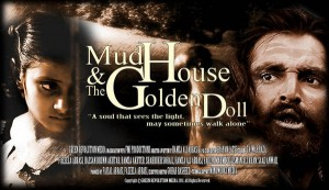 MudHouse and The Golden Doll