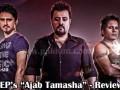 EP's Ajab Tamasha Music video Review