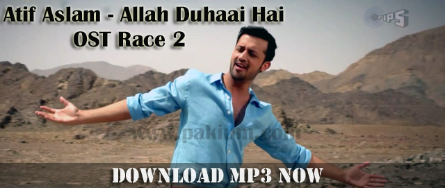 atif aslam allah duhaai hai race2 song