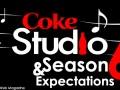 Coke Studio Season 6 Expectations