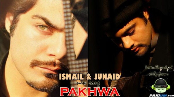 Ismail and Junaid New Track Pakhwa Music Video