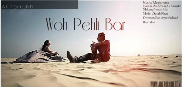 Ali Farrukh- woh pheli baar