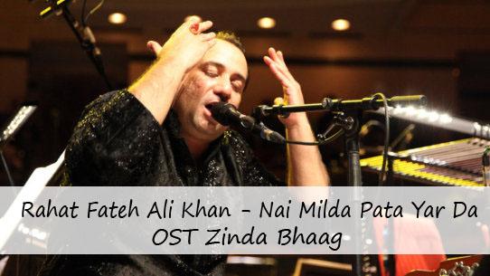 Rahat-Fateh-Ali-Khan-ost-zinda-bhaag-nai-milda-pata-yar-da