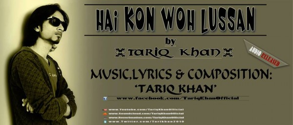 tariq-khan-hai-kon-wo-lussan