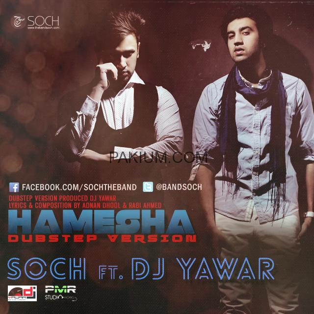Soch-ft-DjYawar-Hamesha-Dubstep-Version