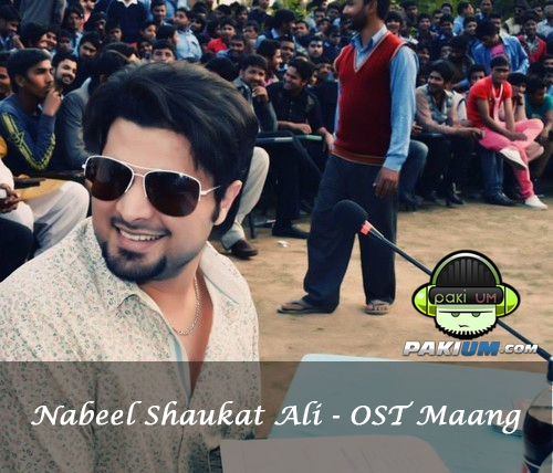 Nabeel Shaukat-OST Maang