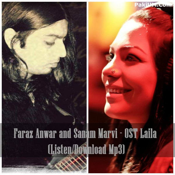 Lai La Lai Mp3 Naa Song Downld: Faraz Anwar And Sanam Marvi