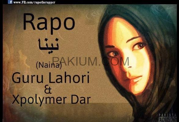 naina-rapo-ft-guru-lahori-and-xpolymer-dar