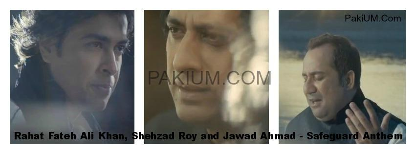 safeguard-anthem-ustad-rahat-fateh-ali-khan-jawad-ahmed-shehzad-roy