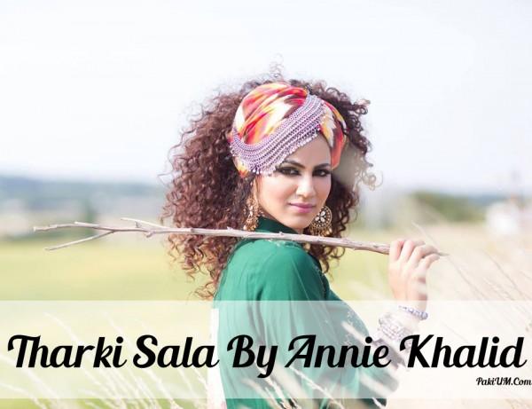 annie-khalid-tharki-sala