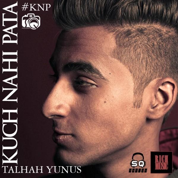talhah-yunus-kuch-nahi-pata