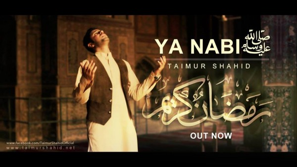 taimur-shahid-malik-ya-nabi-sallallahu-alaihi-wallahi-wasallam-2
