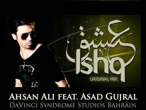 ahsan-ali-asad-gujral-ishq-original-mix