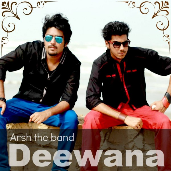 arsh-the-band-deewana