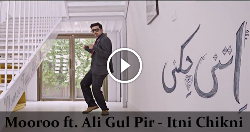 mooroo-ft-ali-gul-pir-itni-chikni-2