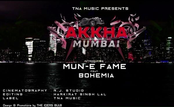 mun-e-fame-ft-bohemia-akkha-mumbai