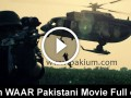 Waar Pakistani Movie Full Online
