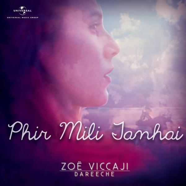 zoe-viccaji-phir-mili-tanhai