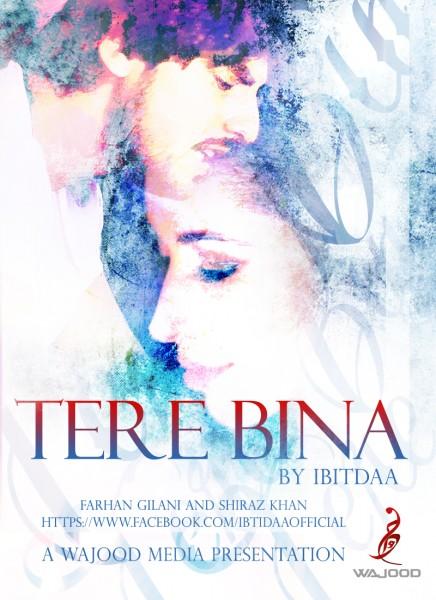Tere-Bina-Ibtidaa