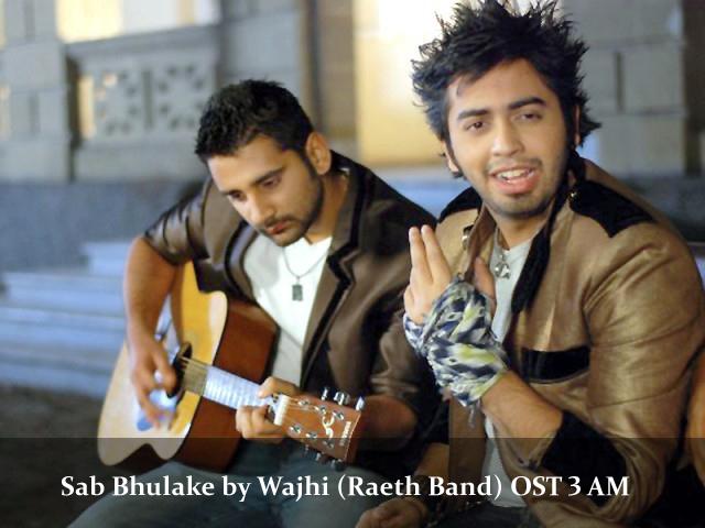wajhi-raeth-band-sab-bhulake-ost-3-am