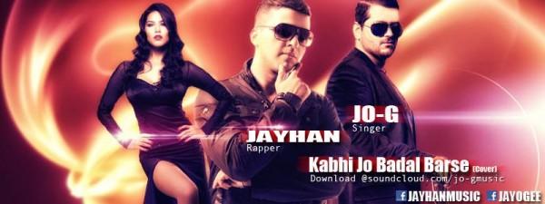 jo-g-kabhi-jo-badal-barse-rnbdubstep-cover