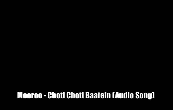 mooroo-choti-choti-baatein