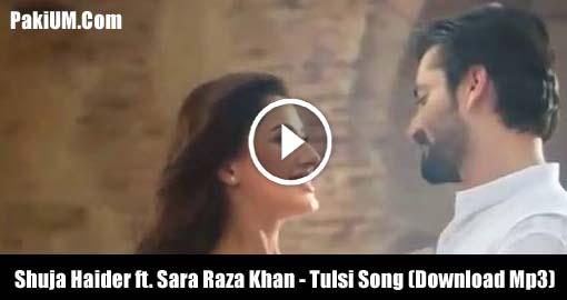 shuja-haider-ft-sara-raza-khan-tulsi-song-download-mp3