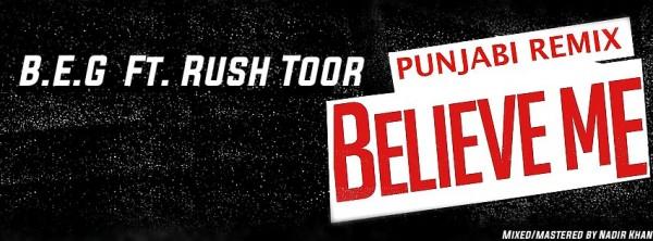 beg-rush-toor-believe-me-punjabi-remix