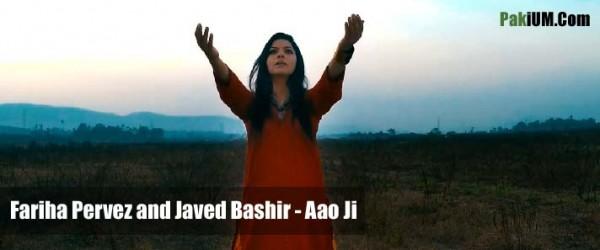 fariha-pervez-and-javed-bashir-aao-ji-official-music-video