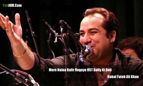 rahat-fateh-ali-khan-mere-naina-kafir-hogaye-ost-dolly-ki-doli