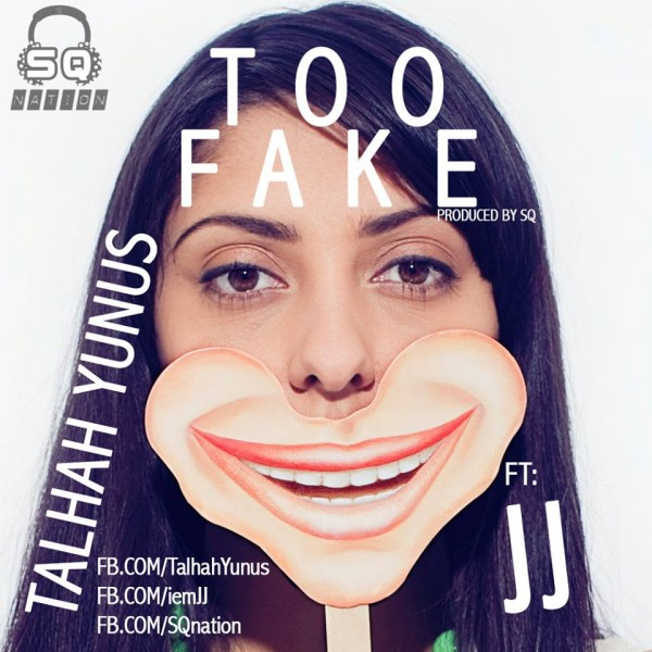 talhah-yunus-feat-jj-too-fake