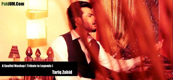 tariq-zahid-a-soulful-mashup-tribute-to-legends
