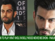 Fawad Khan to play Virat Kholi in Bollywood movie MS Dhoni