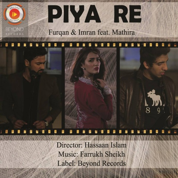 mathira-furqan-imran-piya-re-official-music-video