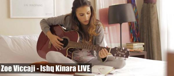 zoe-viccaji-ishq-kinara-live (2)