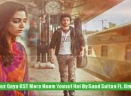 mahiya-duur-gaya-ost-mera-naam-yousuf-hai-by-saad-sultan-ft-umair-ahmad-thumbnail