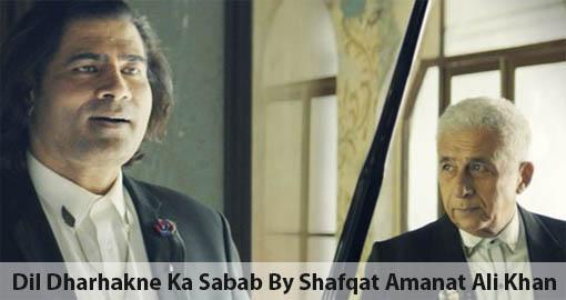 shafqat-amanat-ali-khan-feat-naseeruddin-shah-dil-dharhakne-ka-sabab