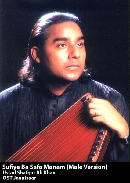 sufiye-ba-safa-manam-ost-jaanisaar-by-ustad-shafqat-ali-khan
