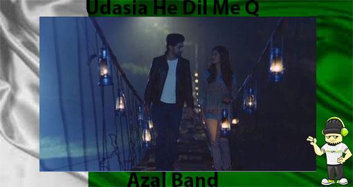 azal-band-udasia-he-dil-me-q-ispr