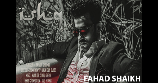 fahad-sheikh-ishq-official-music-video